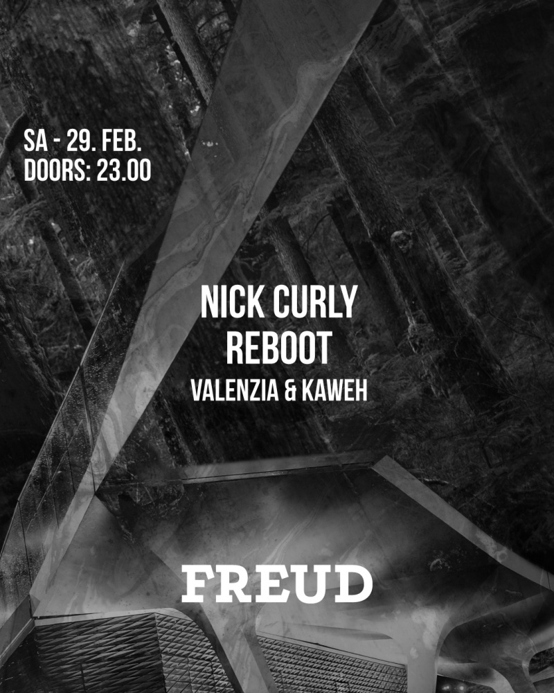 Nick Curly & Reboot:// at FREUD